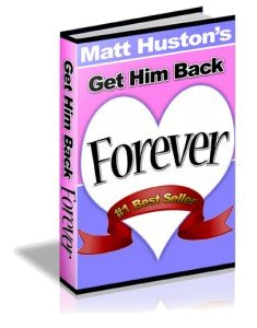 Get Him Back Forever - Matt Huston